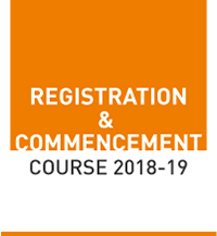 Registration & Commencement of Course 2018-19
